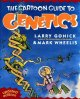 Cover for The Cartoon Guide To Genetics