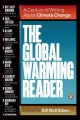 Cover for The Global Warming Reader : A Century Of Writing About Climate Change