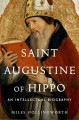 Cover for Saint Augustine Of Hippo : An Intellectual Biography