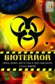 Cover for Bioterror : Anthrax Influenza And The Future Of Public Health Security