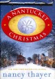 Cover for A Nantucket Christmas : A Novel