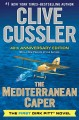 Cover for The Mediterranean Caper : The First Dirk Pitt Novel