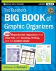 Cover for The Teachers Big Book Of Graphic Organizers : 100 Reproducible Organizers That Help Kids With Reading Writing And The Content Areas