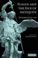 Cover for Plague And The End Of Antiquity : The Pandemic Of 541 750