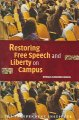 Cover for Restoring Free Speech And Liberty On Campus