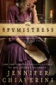 Cover for The Spymistress : A Novel
