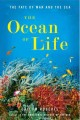 Cover for The Ocean Of Life : The Fate Of Man And The Sea