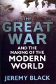 Cover for The Great War And The Making Of The Modern World