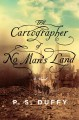 Cover for The Cartographer Of No Mans Land
