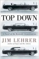 Cover for Top Down : A Novel Of The Kennedy Assassination