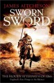 Cover for Sworn Sword : A Novel