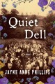Cover for Quiet Dell : A Novel