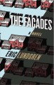 Cover for The Facades : A Novel