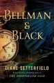 Cover for Bellman & Black : A Ghost Story