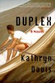 Cover for Duplex : A Novel