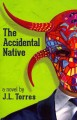 Cover for The Accidental Native