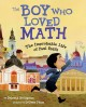 Cover for The Boy Who Loved Math : The Improbably Life Of Paul Erdos